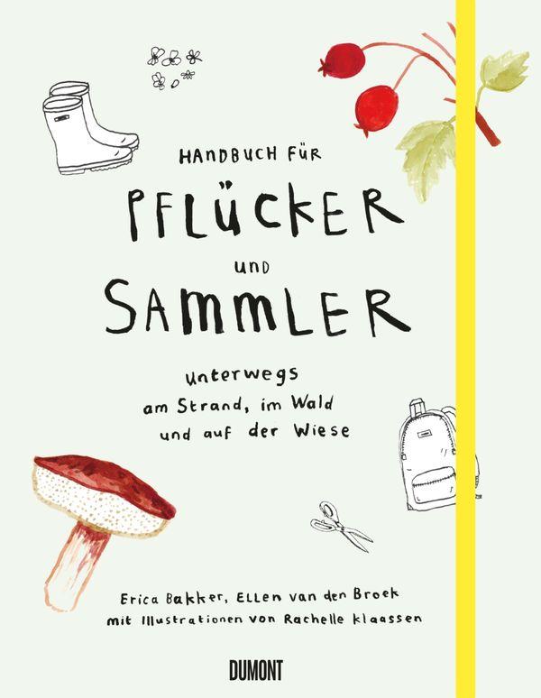 »HANDBUCH FÜR PFLÜCKER UND SAMMLER« - DUMONT
