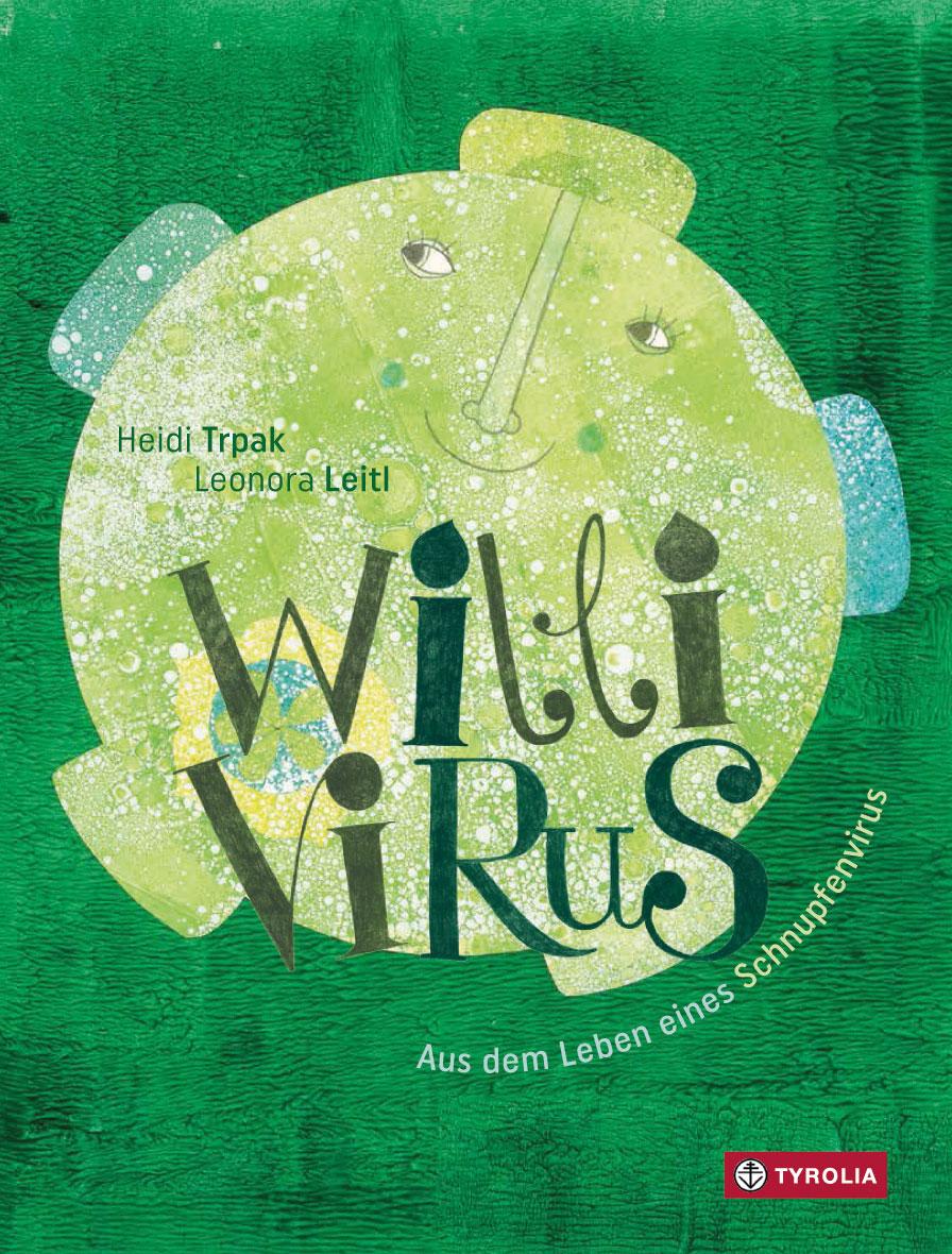 »Willi Virus« - Tyrola