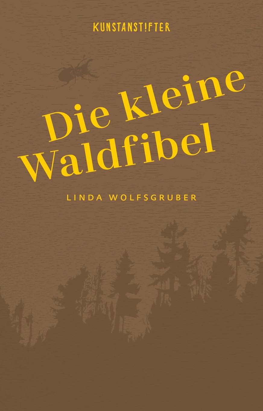 »DIE KLEINE WALDFIBEL« — KUNSTANSTIFTER
