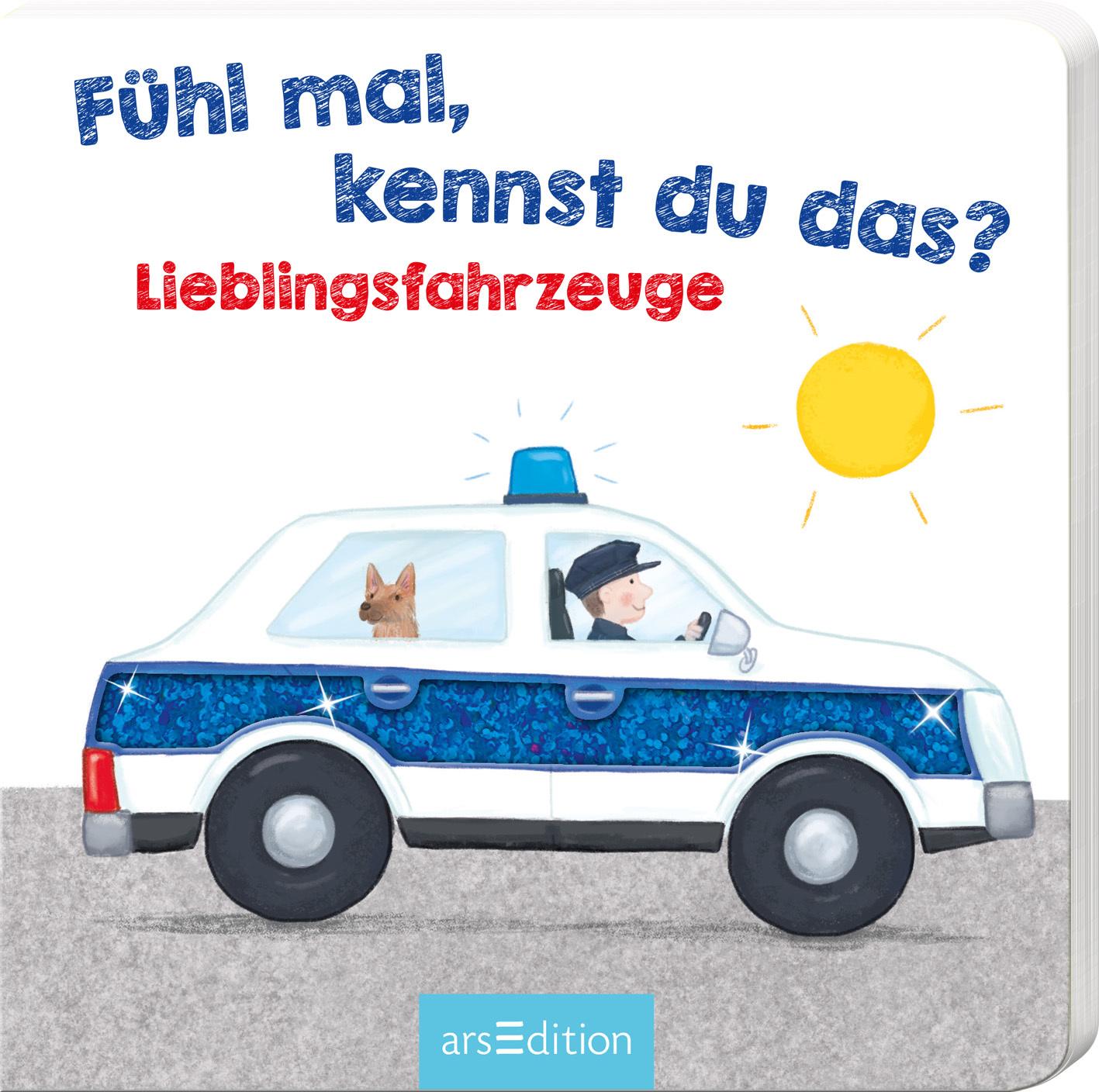 »FÜHL MAL, KENNST DU DAS? - LIEBLINGSFAHRZEUGE« — ARS EDITION
