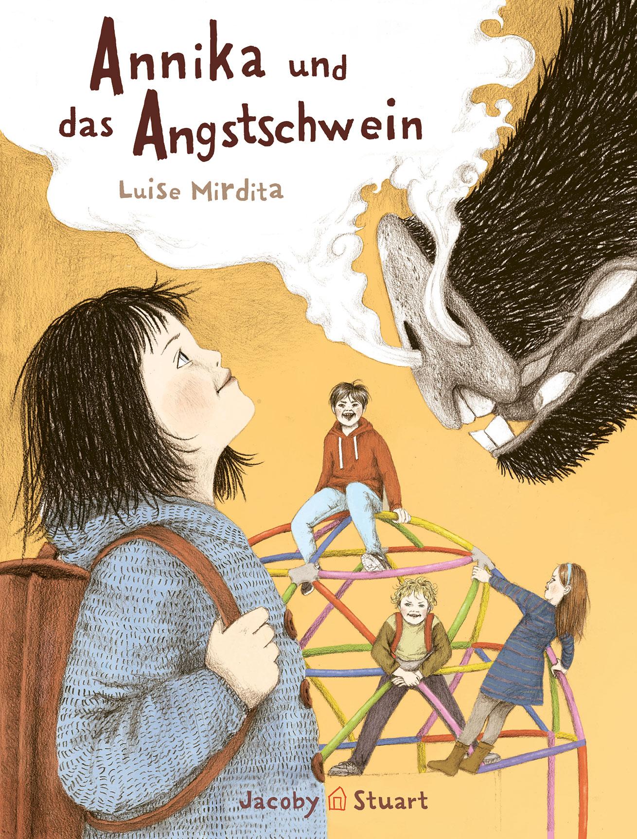 »Annika und das Angstschwein« - Jakoby Stuart