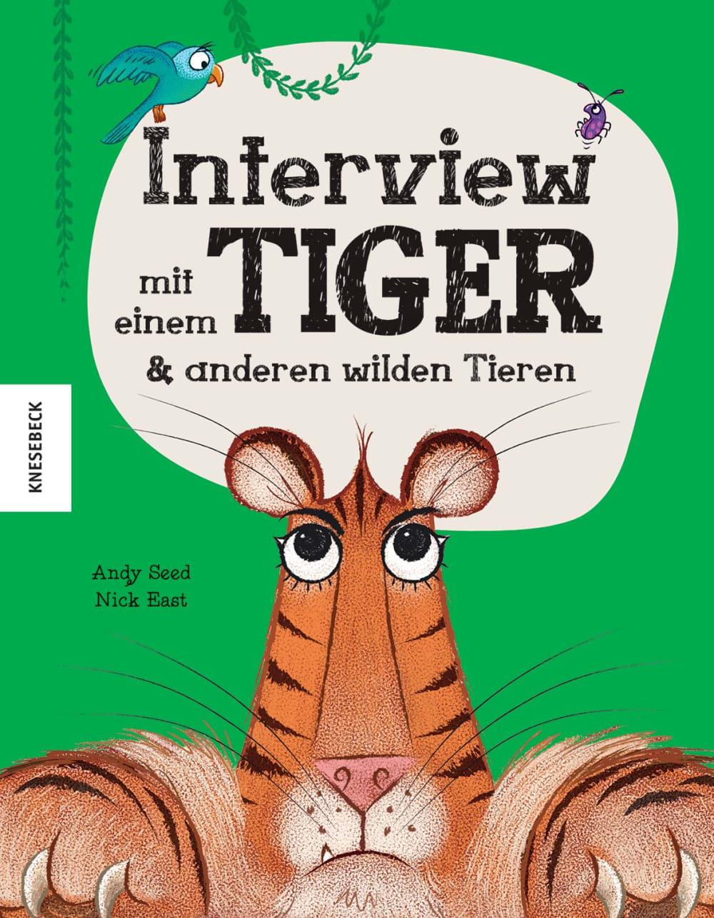 »INTERVIEW MIT EINEM TIGER« — KNESEBECK
