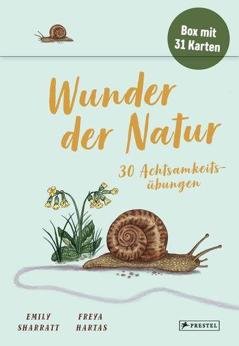 »Wunder der Natur - 30 Achtsamkeitsübungen« — PRESTEL