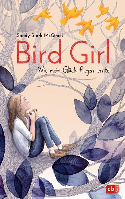 »Bird Girl - Wie mein Glück fliegen lernte« — CBJ