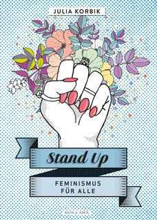 »STAND UP« - KEIN + ABER