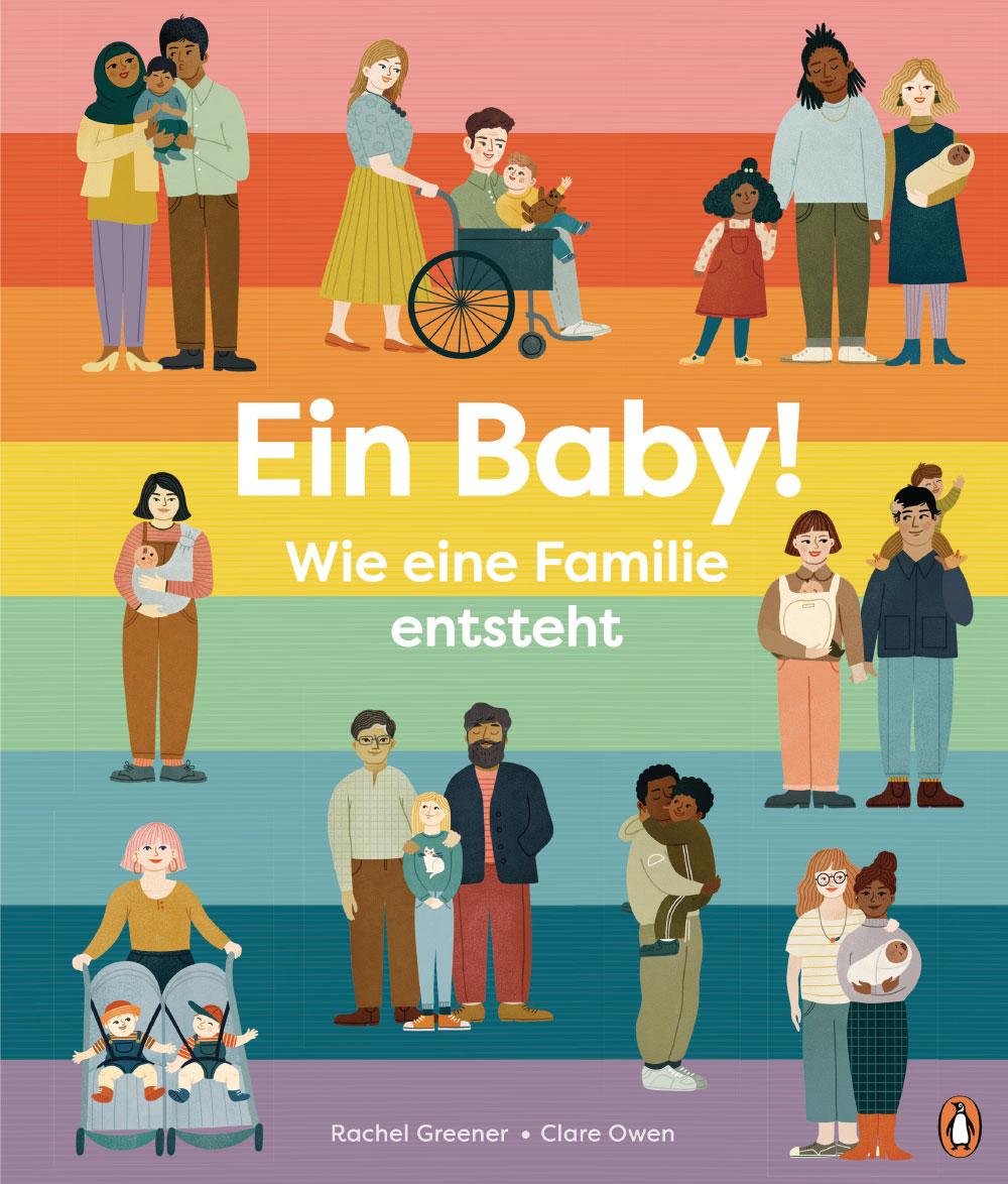 »EIN BABY! WIE EINE FAMILIE ENTSTEHT«  — PENGUIN JUNIOR