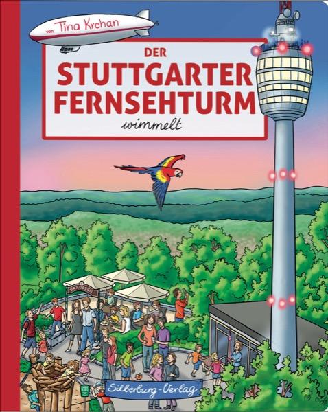 »DER STUTTGARTER FERNSEHTURM WIMMELT« — SILBERBURG