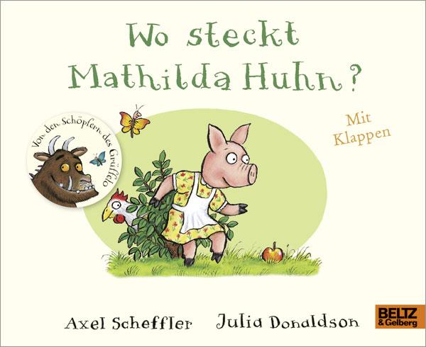 »WO STECKT MATHILDA HUHN?« — BELTZ & GELBERG