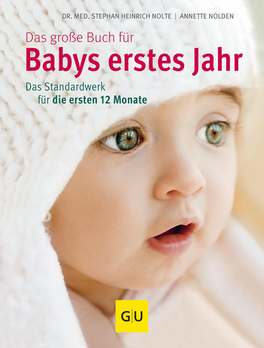 »DAS GROßE BUCH FÜR BABYS ERSTES JAHR« - GRAEFE UND UNZER