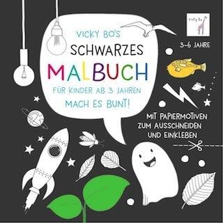 »VICKY BO'S SCHWARZES MALBUCH FÜR KINDER AB 3 JAHREN. MACH ES BUNT!« — VICKY BO