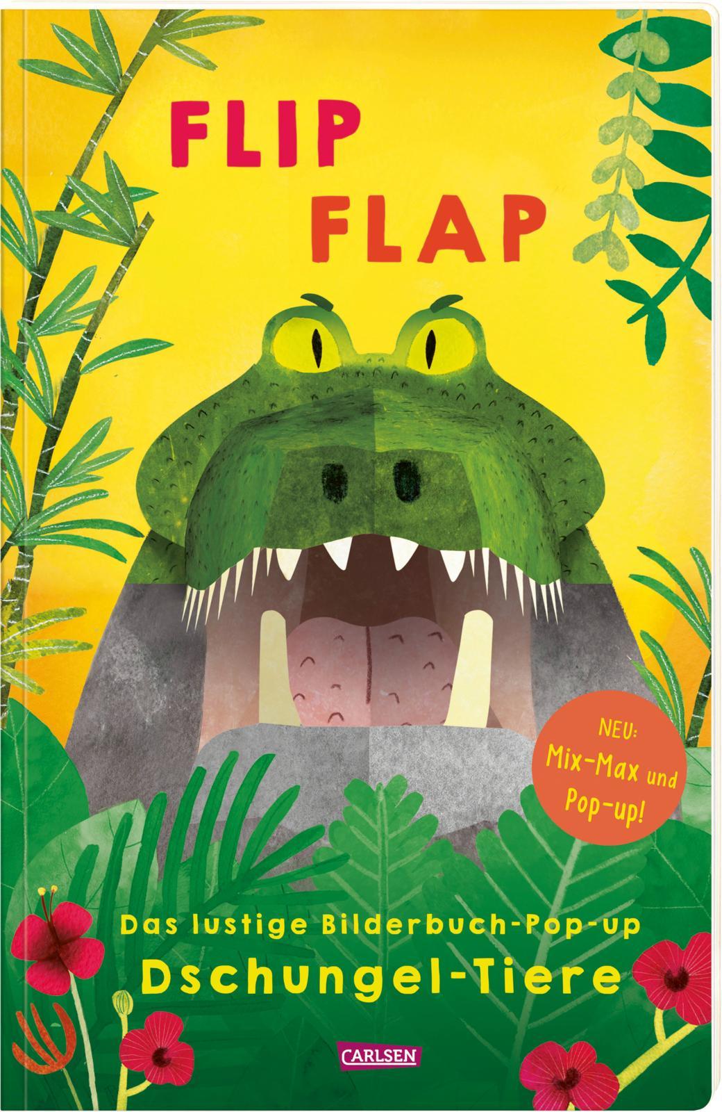 """»FLIP FLAP – DAS LUSTIGE BILDERBUCH-POP-UP """"DSCHUNGEL-TIERE""""« — CARLSEN"""