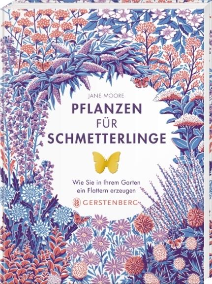 »PFLANZEN FÜR SCHMETTERLINGE« — GERSTENBERG