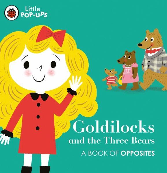 »Little Pop-Ups: Goldilocks and the Three Bears« — PENGUIN