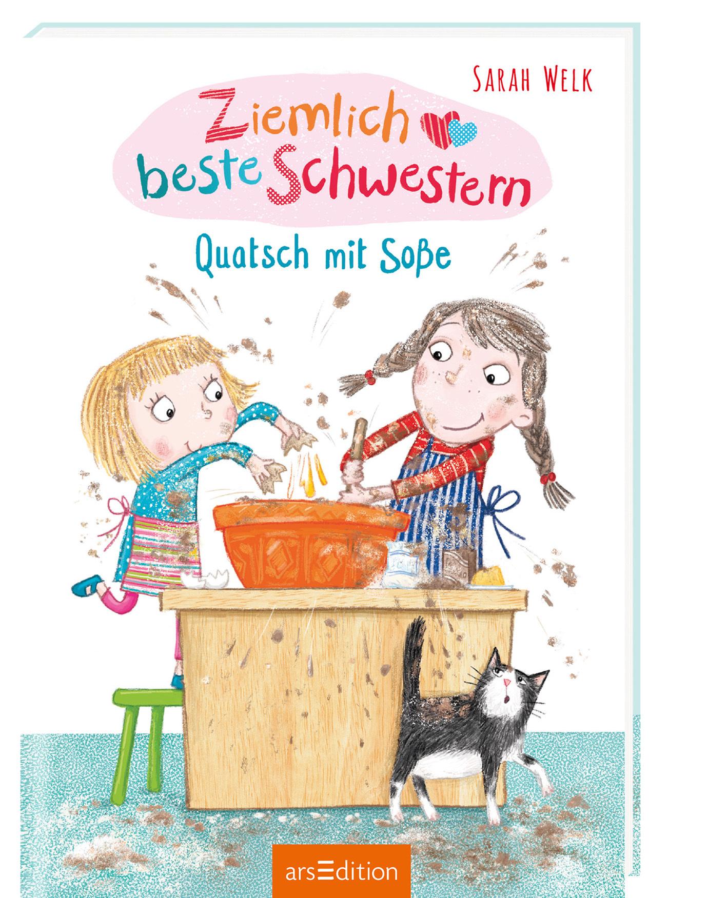 »Ziemlich beste Schwestern - Quatsch mit Soße« — Ars Edition