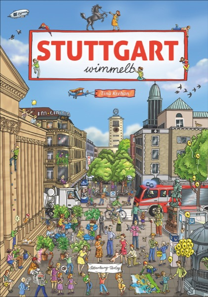 »STUTTGART WIMMELT« — SILBERBURG