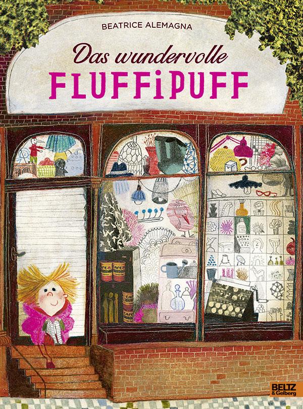 »Das wundervolle Fluffipuff« - Beltz