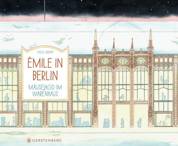 »ÉMILE IN BERLIN« — GERSTENBERG