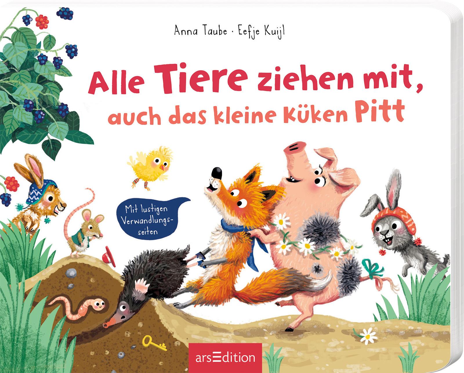 »Alle Tiere ziehen mit - auch das kleine Küken Pitt« — Ars Edition