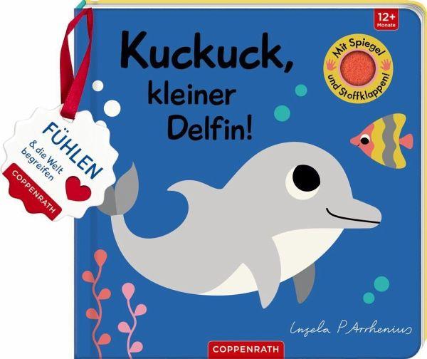 »MEIN FILZ-FÜHLBUCH: KUCKUCK, KLEINER DELPHIN!« — COPPENRATH