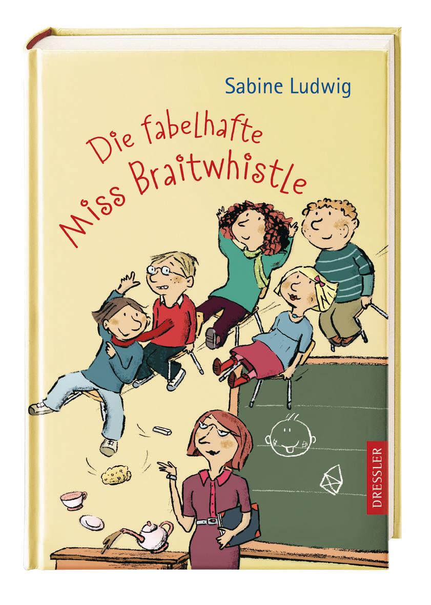 »Die fabelhafte Miss Braitwhistle« - Dressler