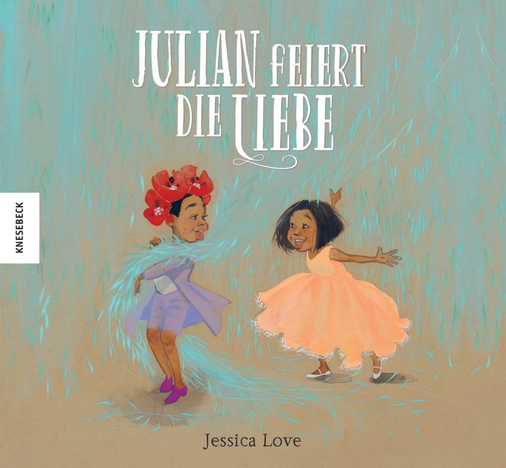»Julian feiert die Liebe« — Knesebeck