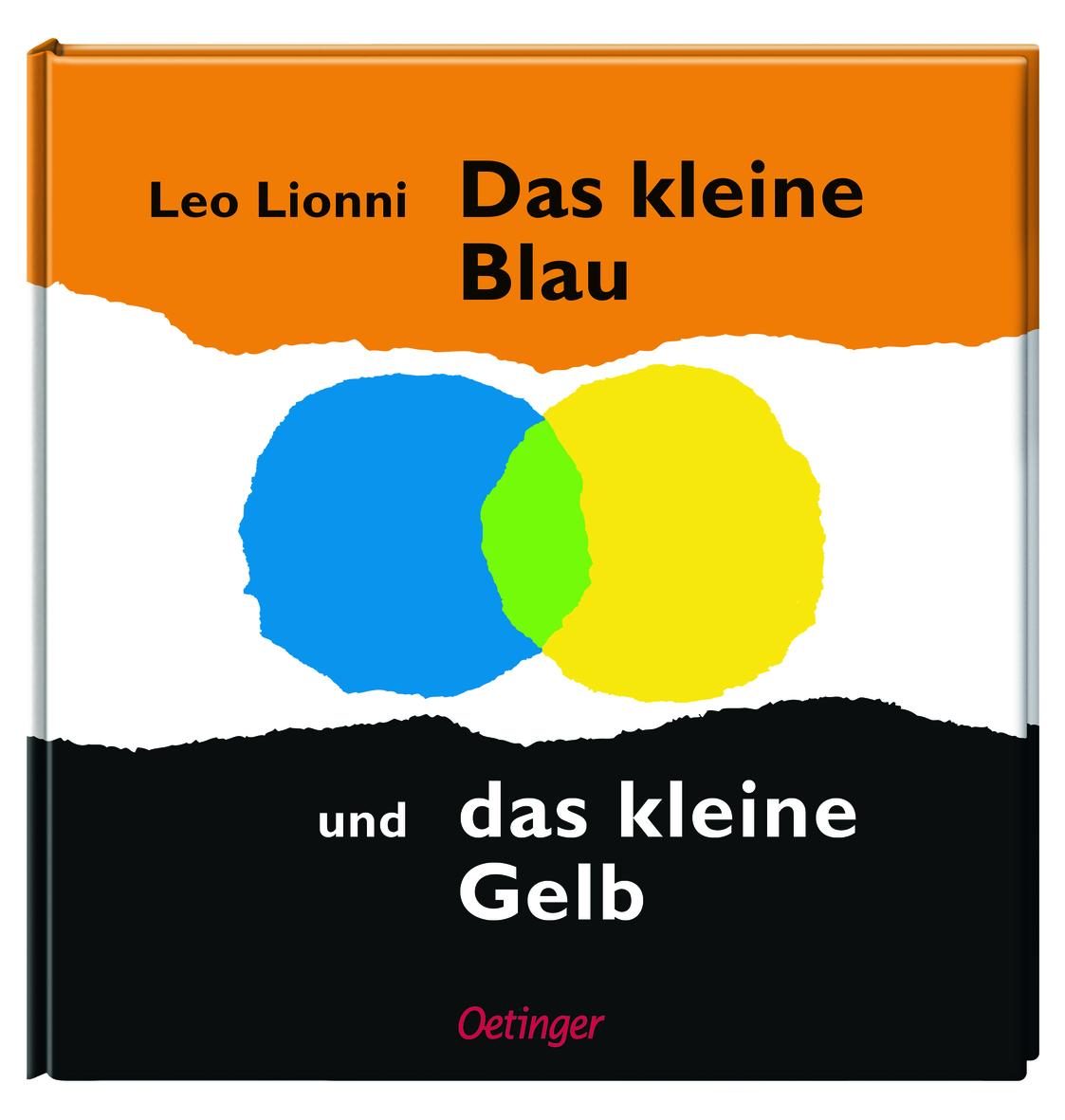 »DAS KLEINE BLAU UND DAS KLEINE GELB« - OETINGER