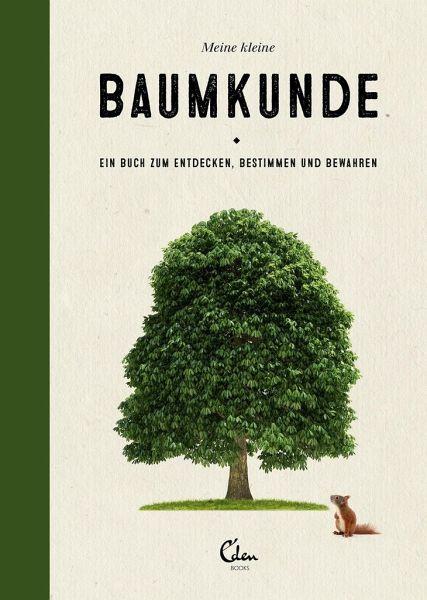»MEINE KLEINE BAUMKUNDE« - EDEN BOOKS