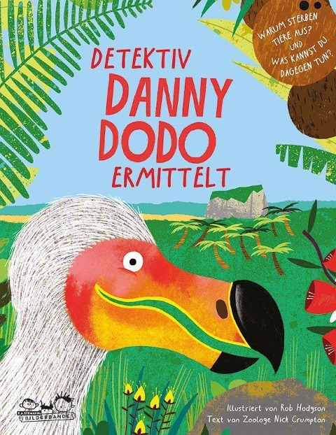 »Detektiv Danny Dodo ermittelt« —SEEMANN HENSCHEL