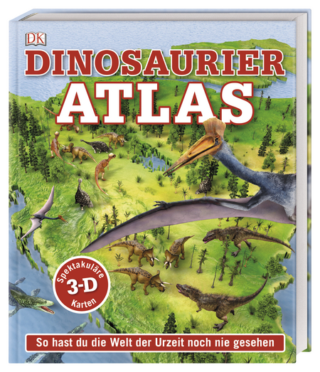 »DINOSAURIER-ATLAS«  —  DORLING KINDERSLEY