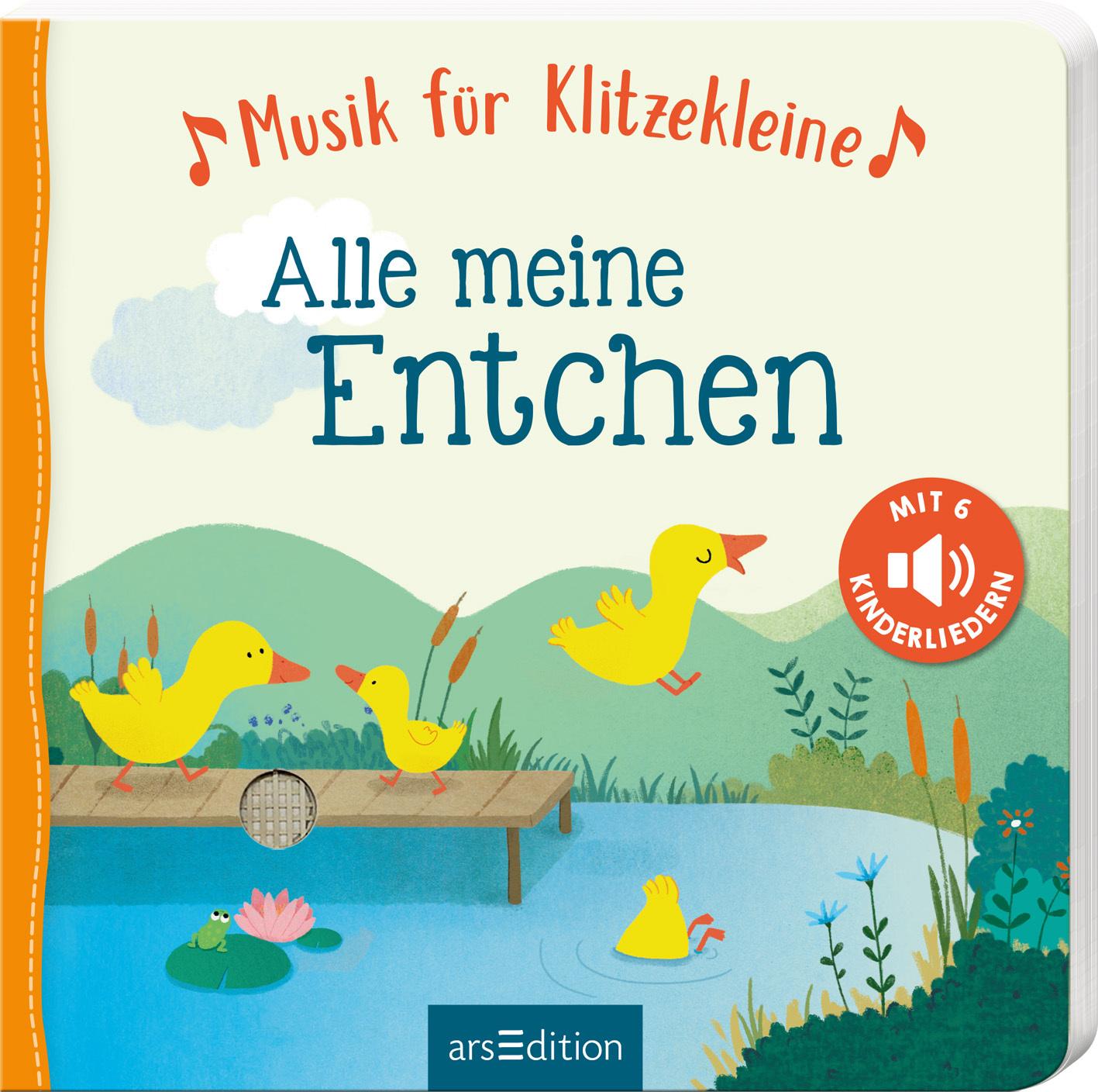 »MUSIK FÜR KLITZEKLEINE - ALLE MEINE ENTCHEN« - ARS EDITION