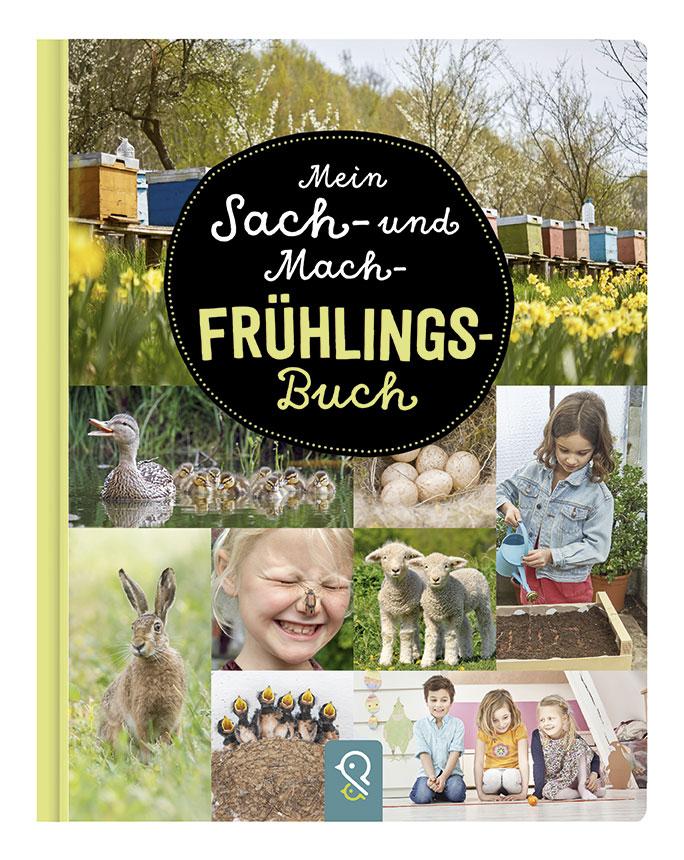 »Mein Sach- und Mach-Frühlings-Buch« - Klein & Groß