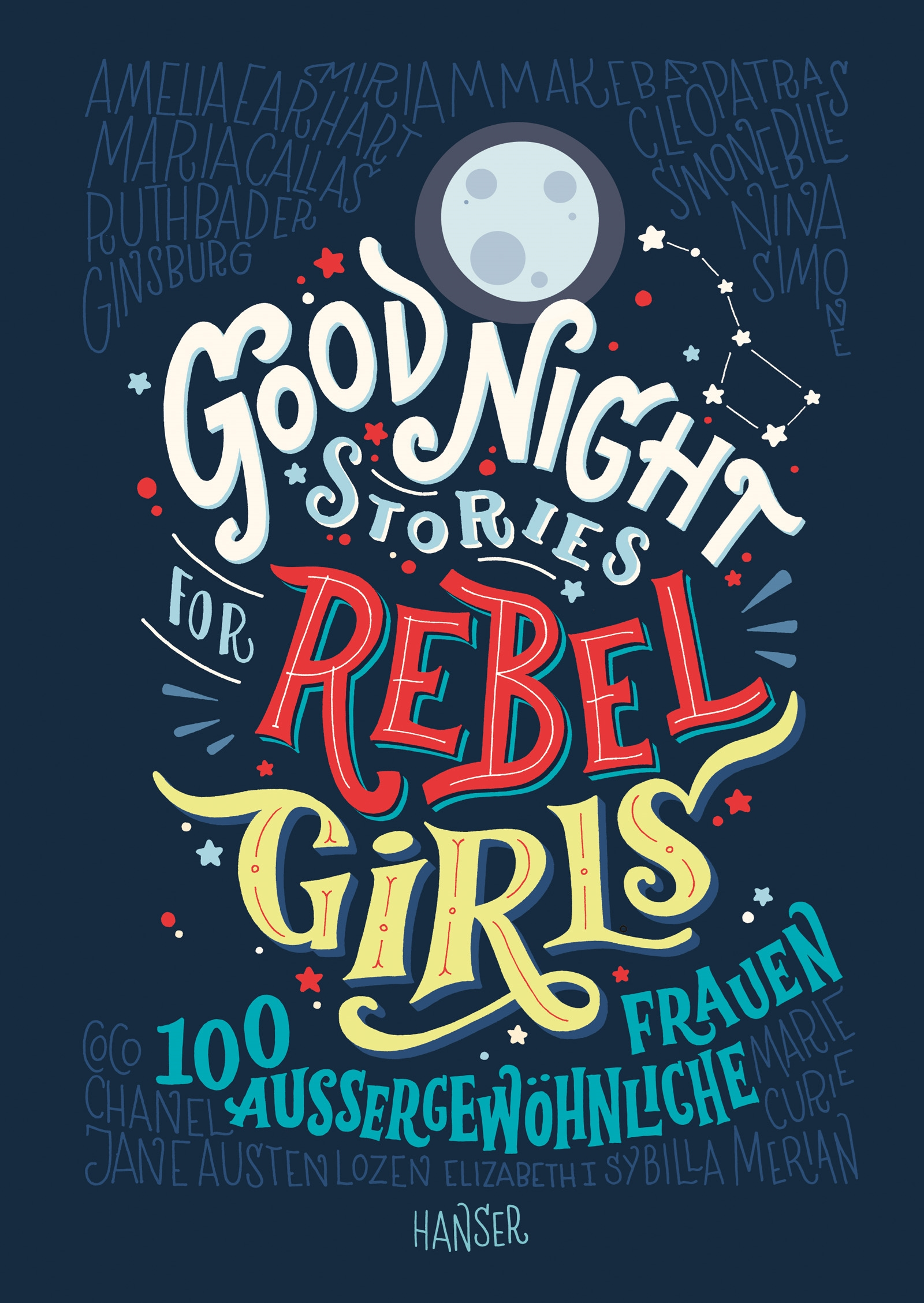 »Good Night Stories for Rebel Girls« — Hanser