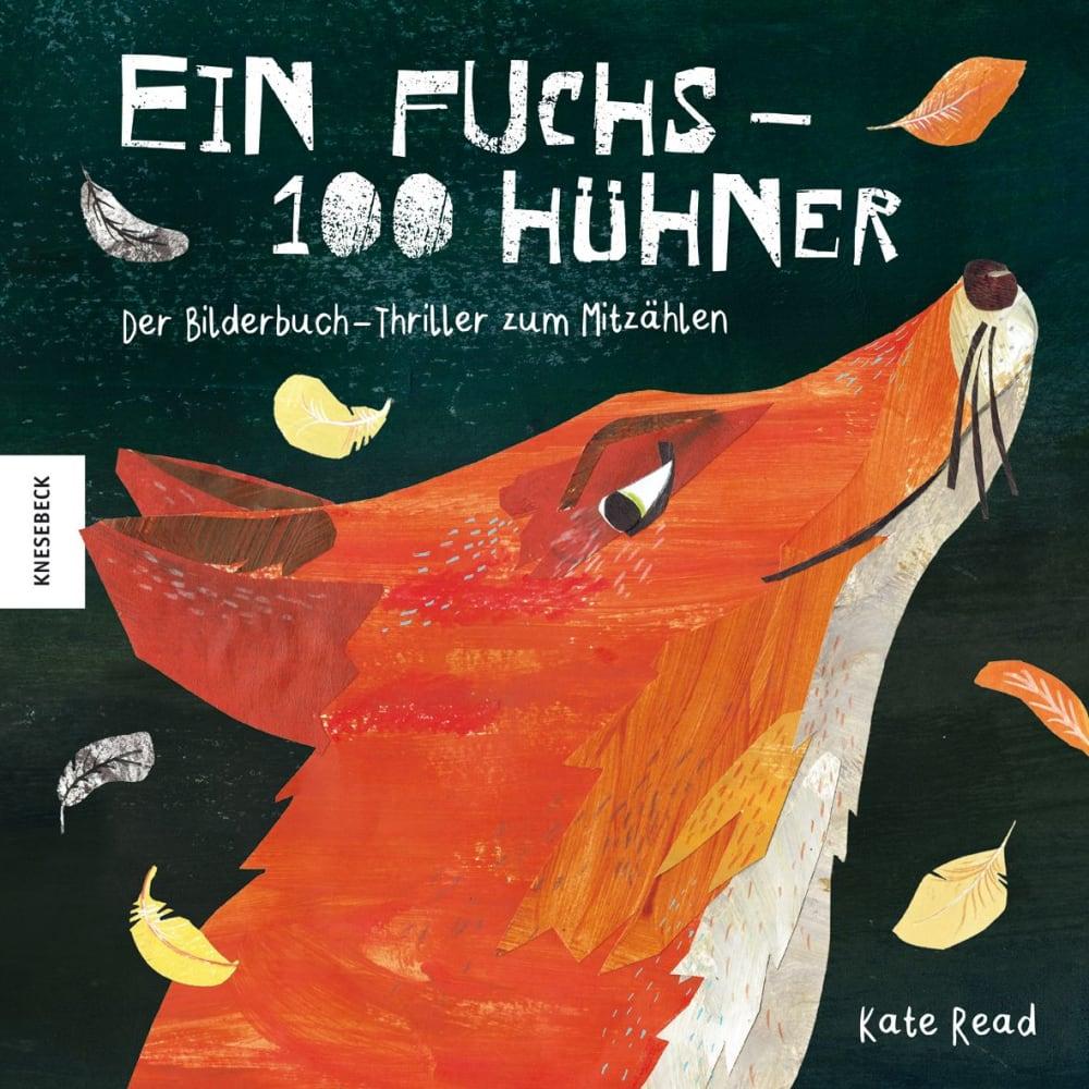 »EIN FUCHS - 100 HÜHNER« — KNESEBECK