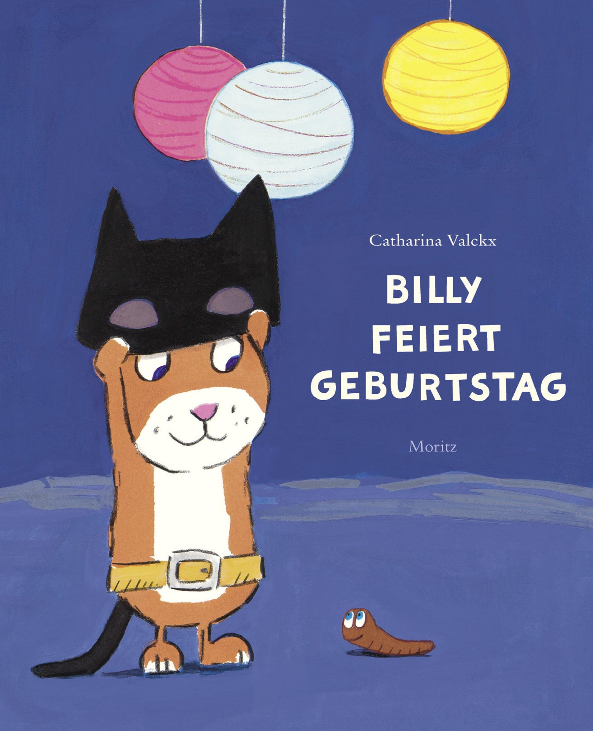 »BILLY FEIERT GEBURTSTAG«  — MORITZ