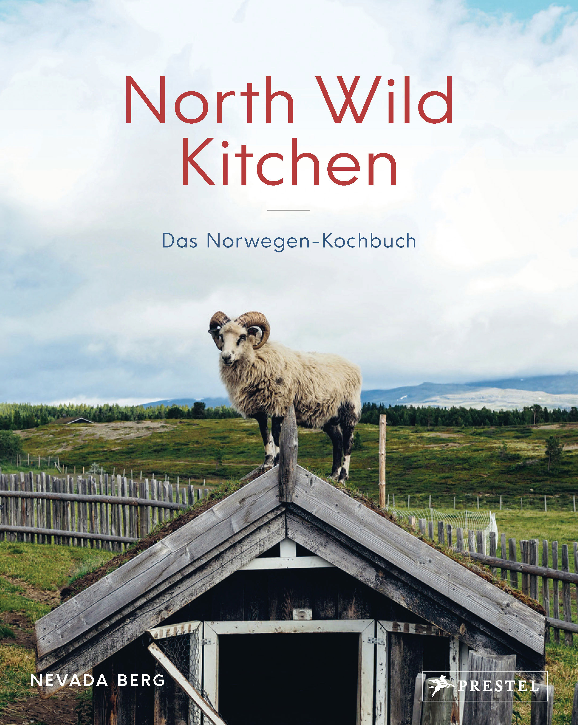 »NORTH WILD KITCHEN« — PRESTEL