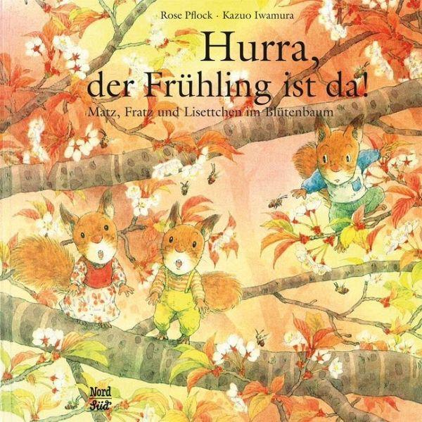 »Hurra, der Frühling ist da!« – NordSüd Verlag
