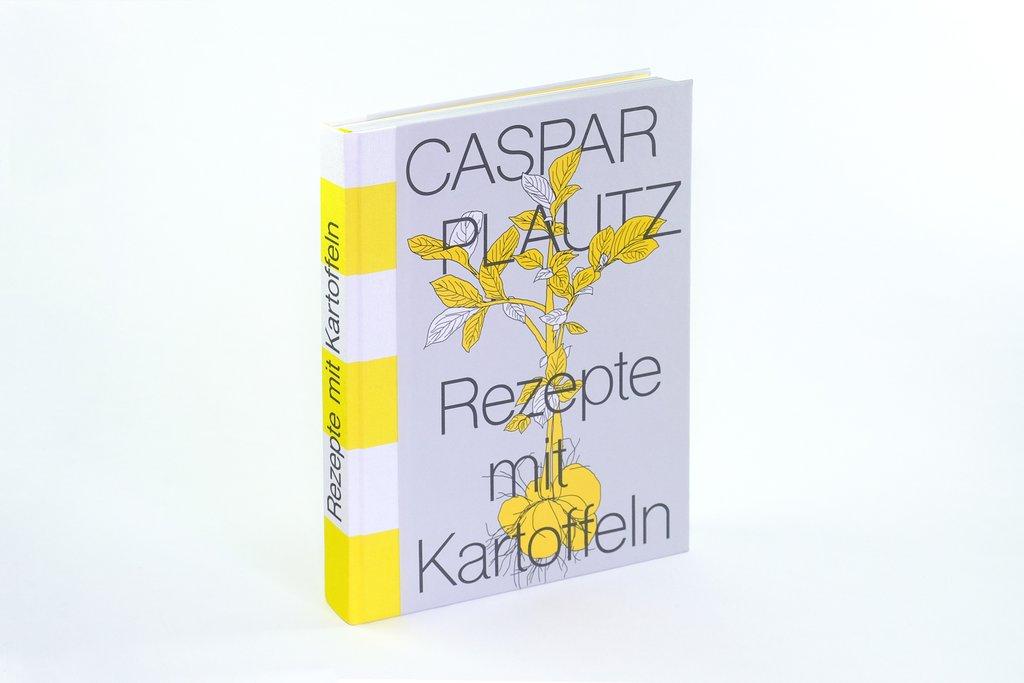»CASPAR PLAUTZ - REZEPTE MIT KARTOFFELN« - AUGUST DREESBACH VERLAG