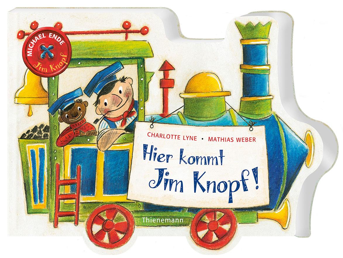 »JIM KNOPF: HIER KOMMT JIM KNOPF« — THIENEMANN