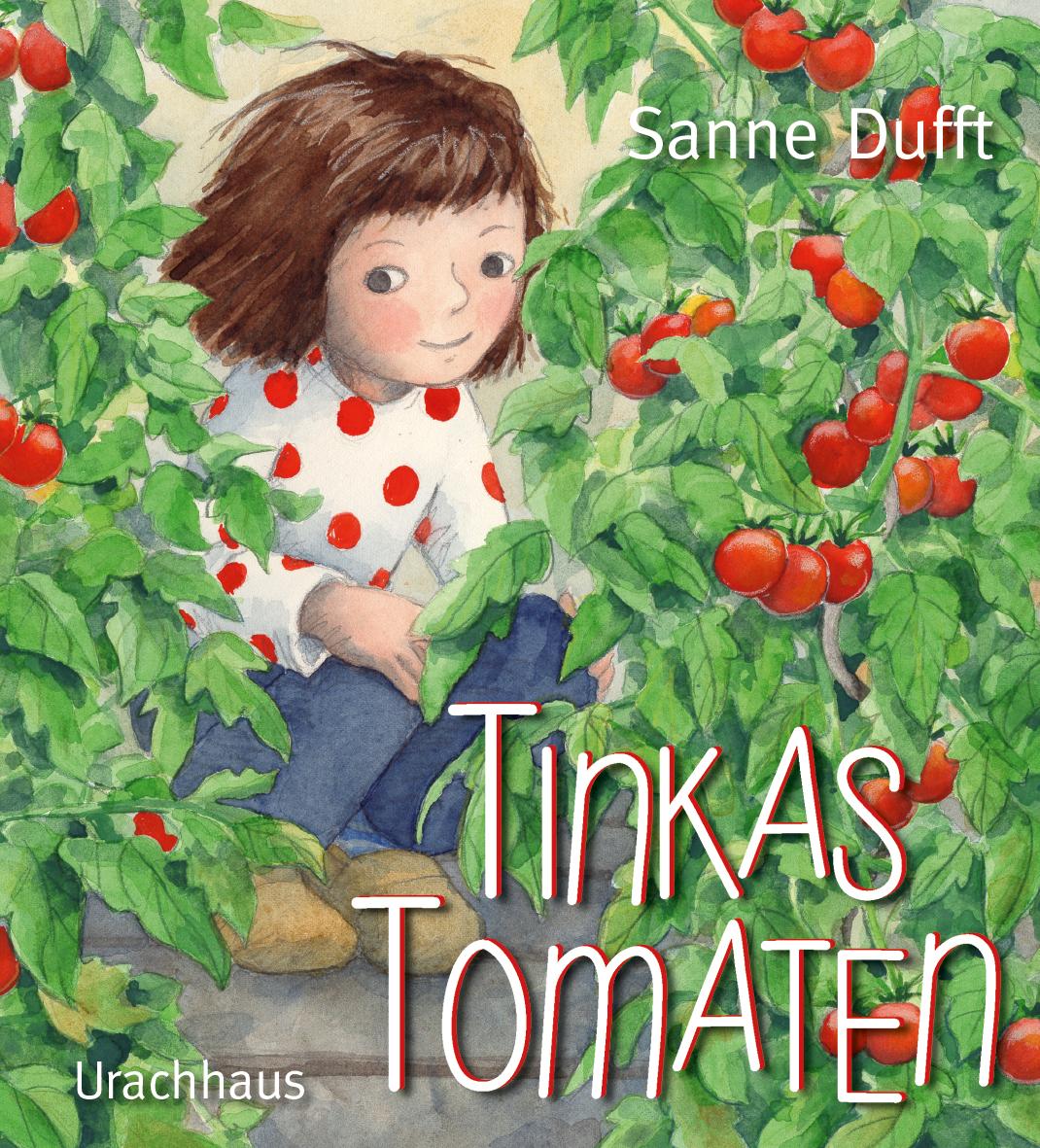 »Tinkas Tomaten« - Urachhaus