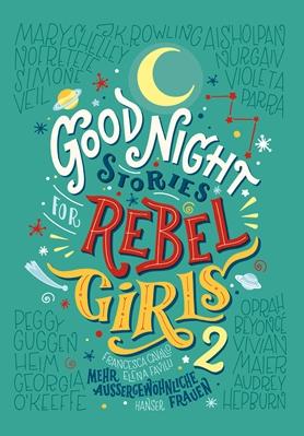 »Good Night Stories for Rebel Girls 2« - HANSER