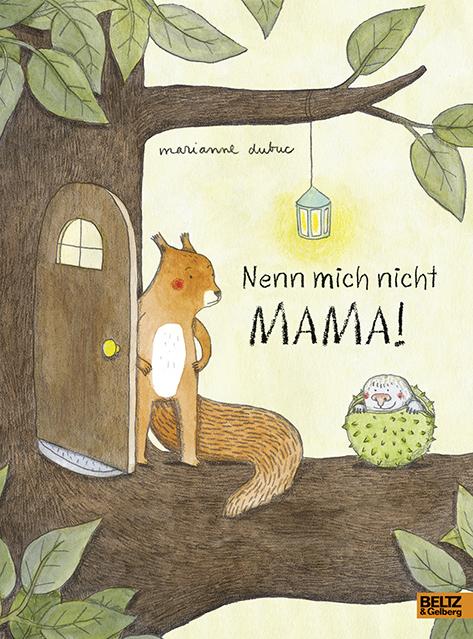 »NENN MICH NICHT MAMA« — Belz & Gelberg