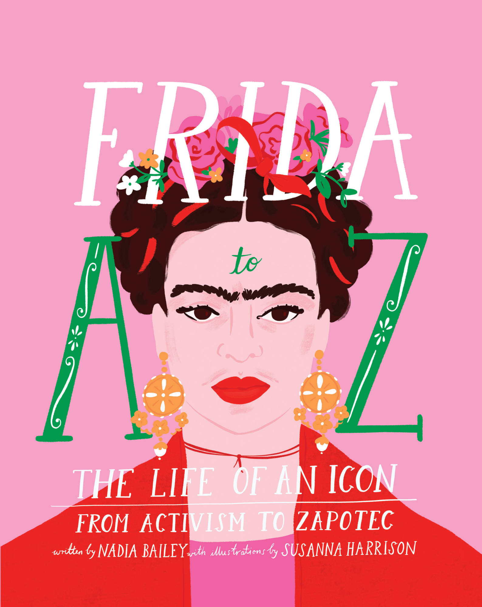 »Frida A to Z« — Abrams & Chronicle Books