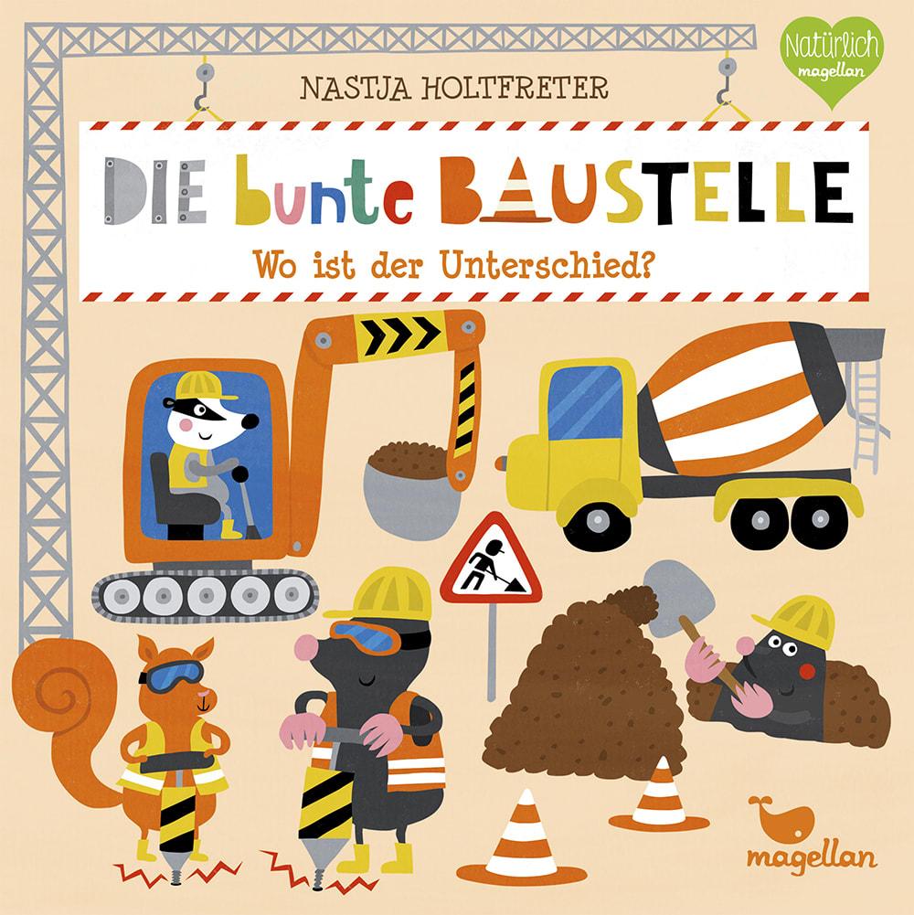 »DIE BUNTE BAUSTELLE - WO IST DER UNTERSCHIED« — MAGELLAN