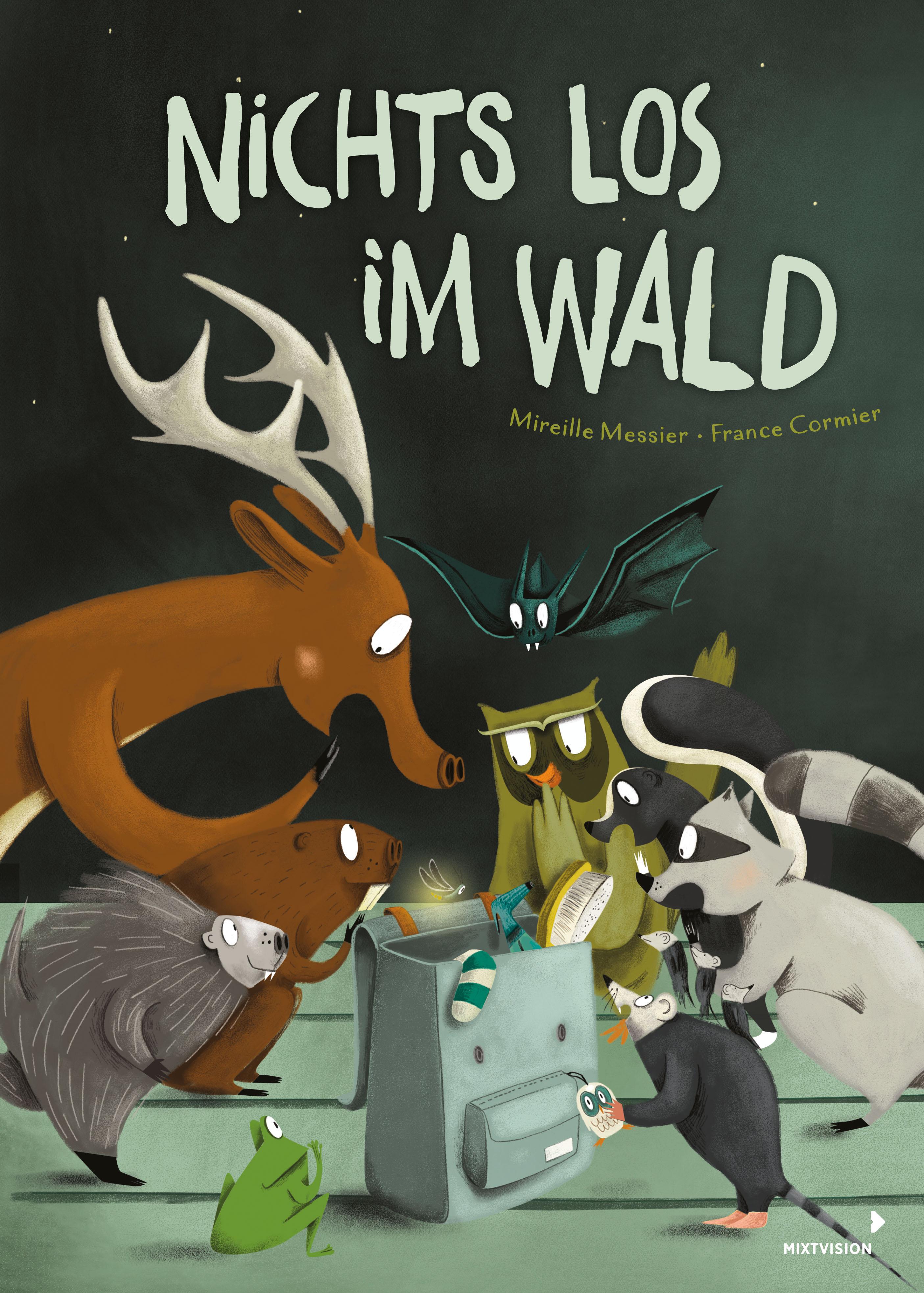 »NICHTS LOS IM WALD« - MIXTVISION