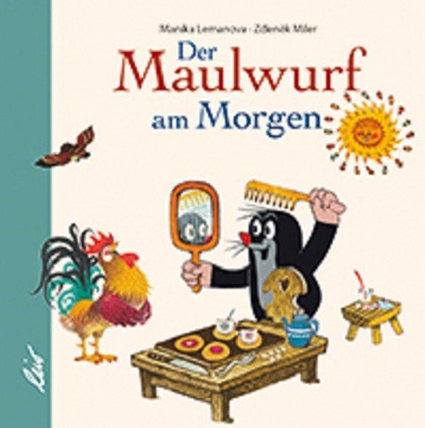 »DER KLEINE MAULWURF AM MORGEN« — LEIV LEIPZIGER KINDERBUCH