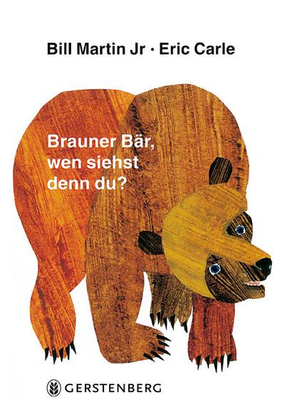 »BRAUNER BÄR, WEN SIEHST DENN DU?« — GERSTENBERG