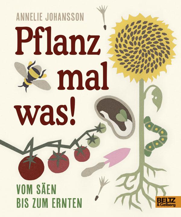 »PFLANZ MAL WAS« - BELTZ&GELBERG