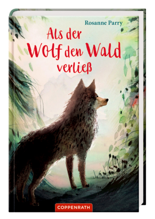»ALS DER WOLF DEN WALD VERLIEß« —COPPENRATH