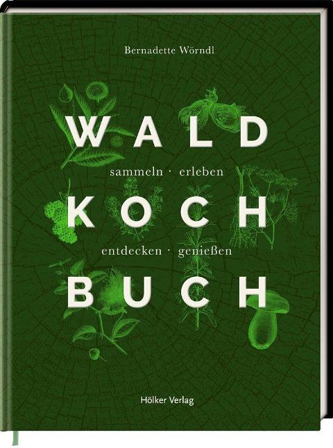 »DAS WALD-KOCHBUCH«  — HOELKER