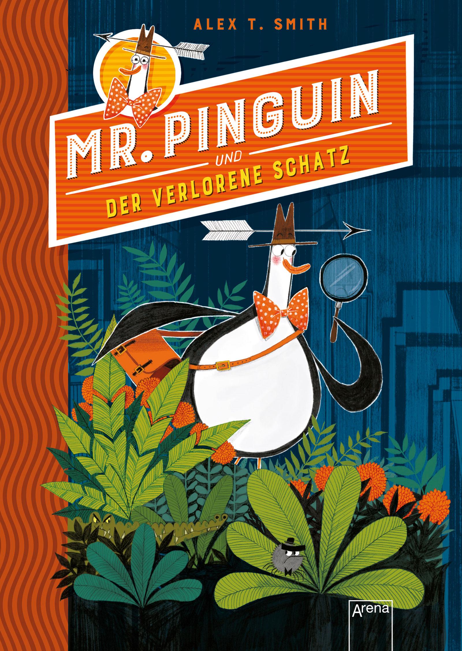 »MR. PINGUIN (1) UND DER VERLORENE SCHATZ« — ARENA